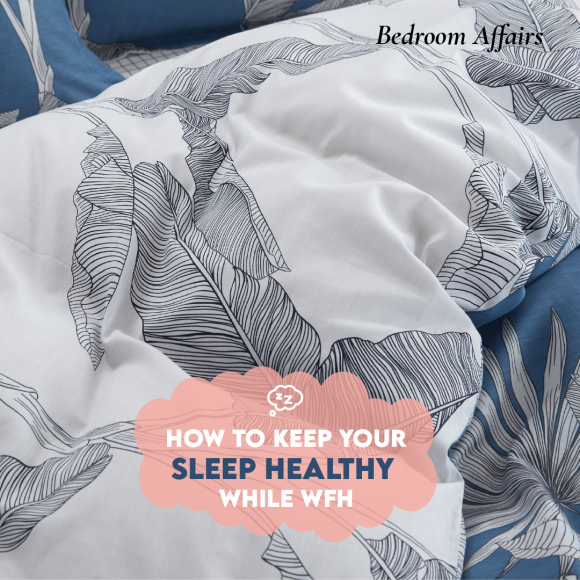3 tips on keeping your sleep healthy while working from home
